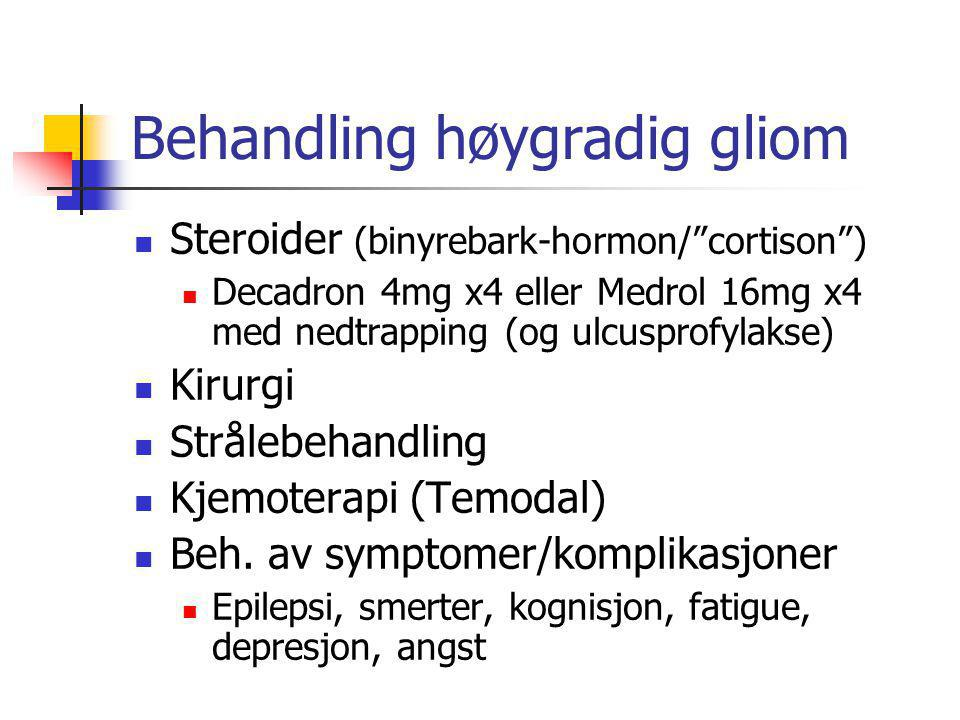 Behandling høygradig gliom