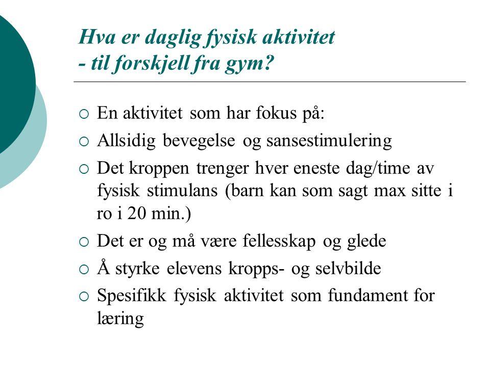 Hva er daglig fysisk aktivitet - til forskjell fra gym