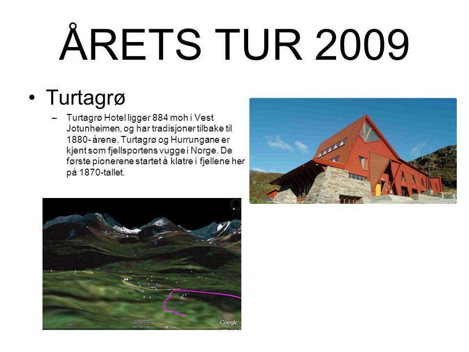 ÅRETS TUR 2009 Turtagrø.