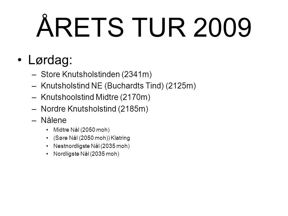 ÅRETS TUR 2009 Lørdag: Store Knutsholstinden (2341m)