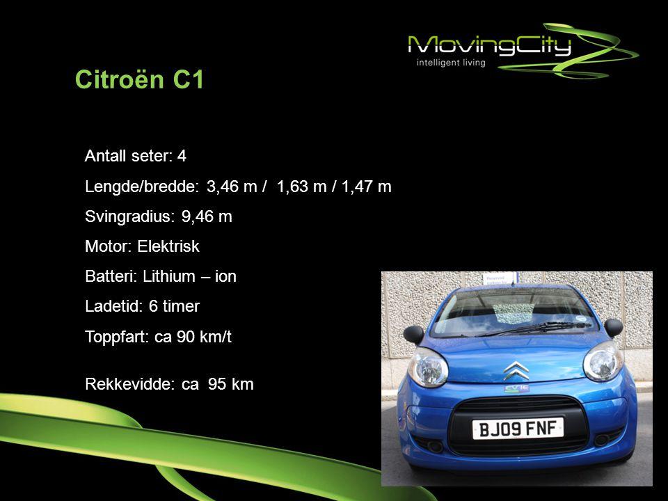 Citroën C1 Antall seter: 4 Lengde/bredde: 3,46 m / 1,63 m / 1,47 m