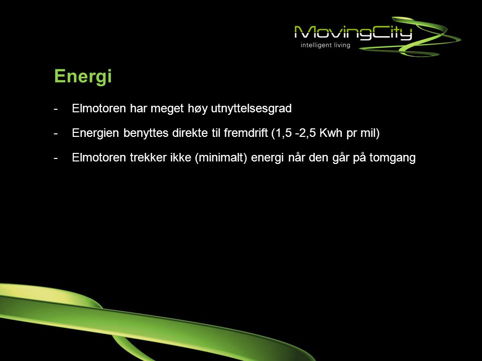 Energi Elmotoren har meget høy utnyttelsesgrad