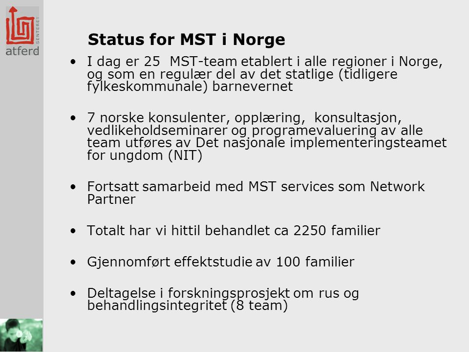 Status for MST i Norge