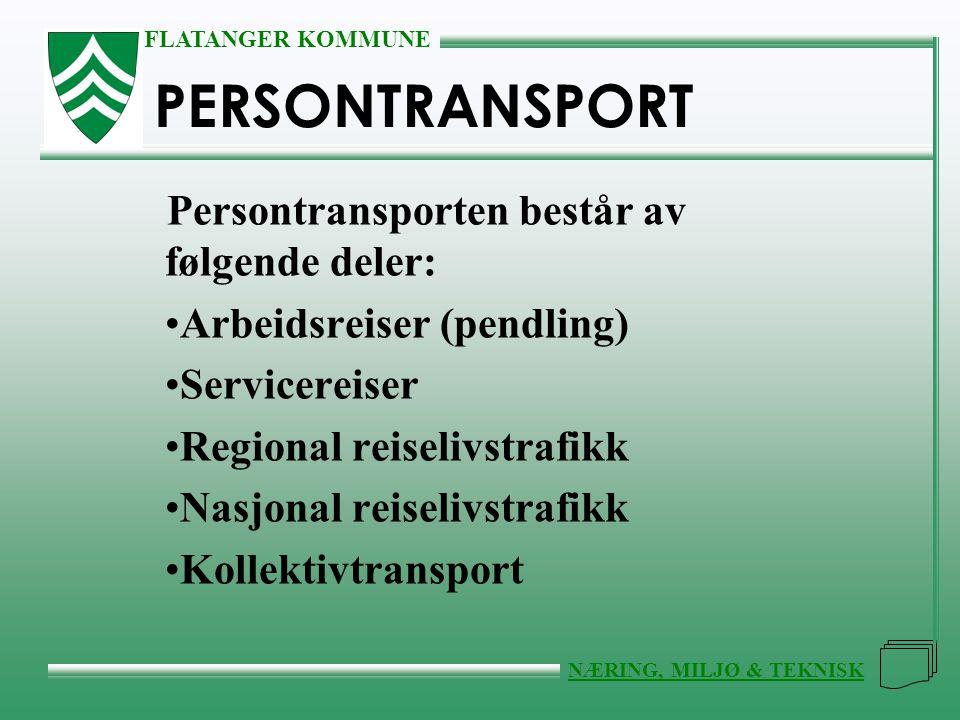 PERSONTRANSPORT Persontransporten består av følgende deler: