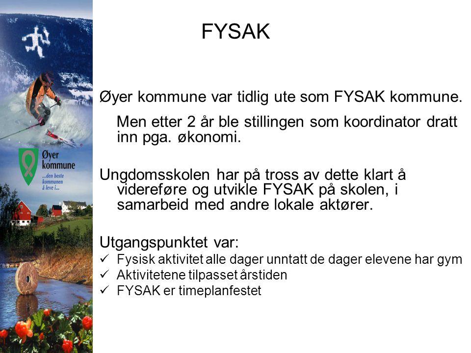 FYSAK Øyer kommune var tidlig ute som FYSAK kommune.