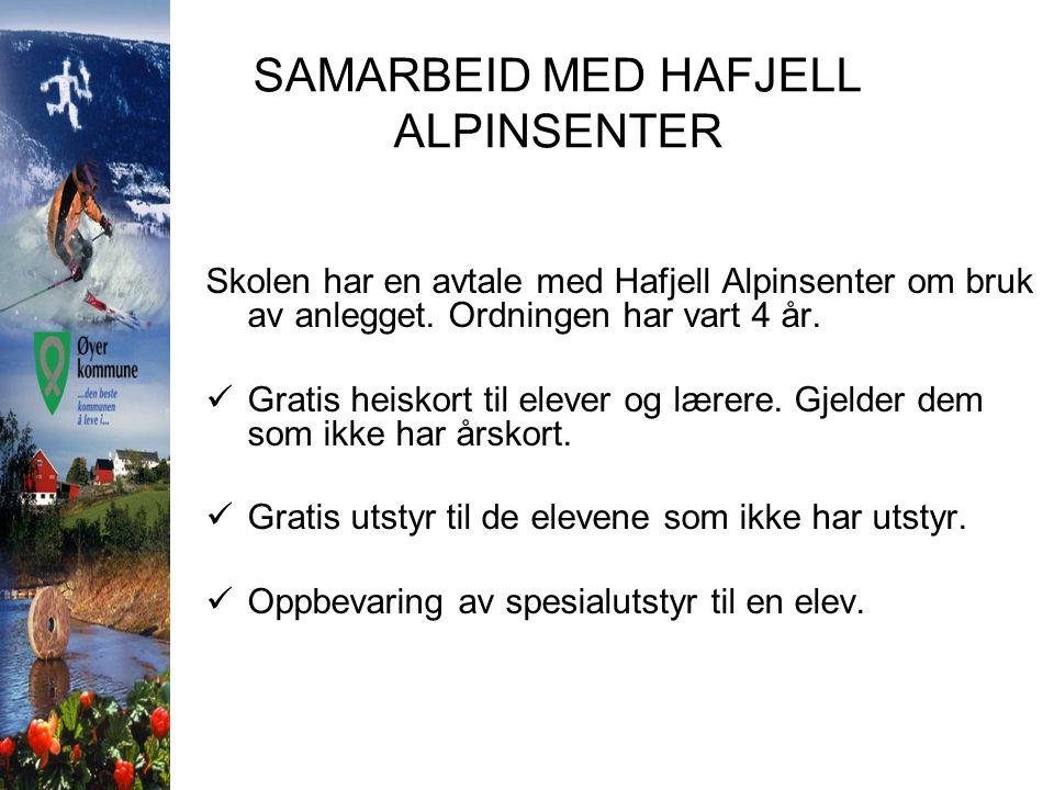 SAMARBEID MED HAFJELL ALPINSENTER