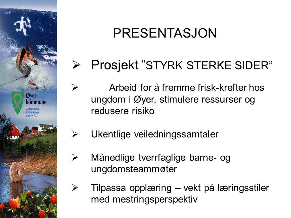 Prosjekt STYRK STERKE SIDER