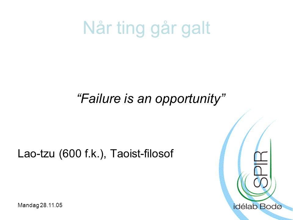 Når ting går galt Failure is an opportunity