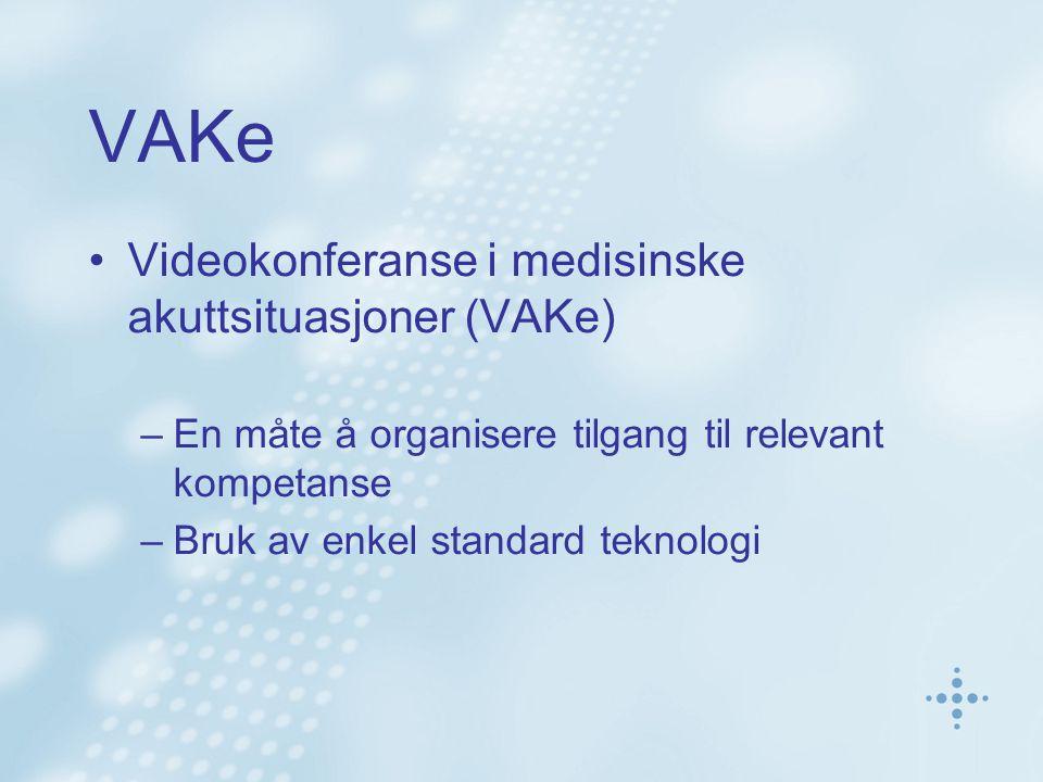 VAKe Videokonferanse i medisinske akuttsituasjoner (VAKe)