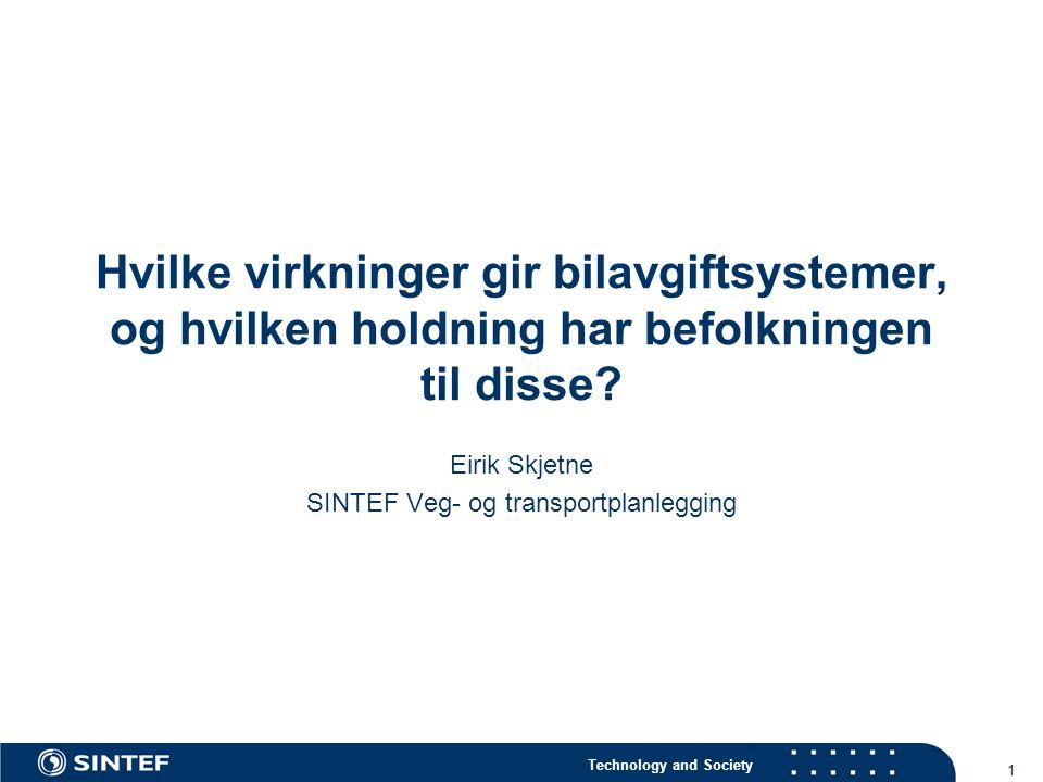 Eirik Skjetne SINTEF Veg- og transportplanlegging