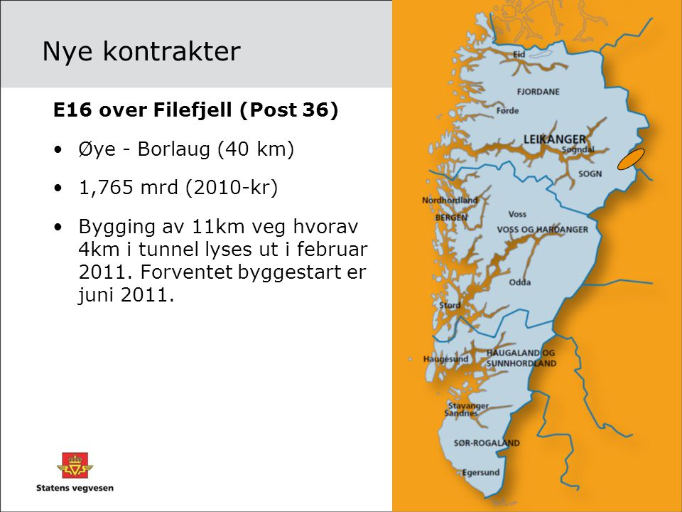 Nye kontrakter E16 over Filefjell (Post 36) Øye - Borlaug (40 km)