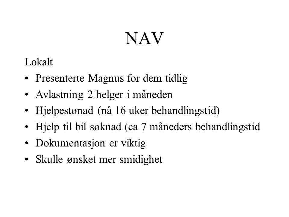 NAV Lokalt Presenterte Magnus for dem tidlig