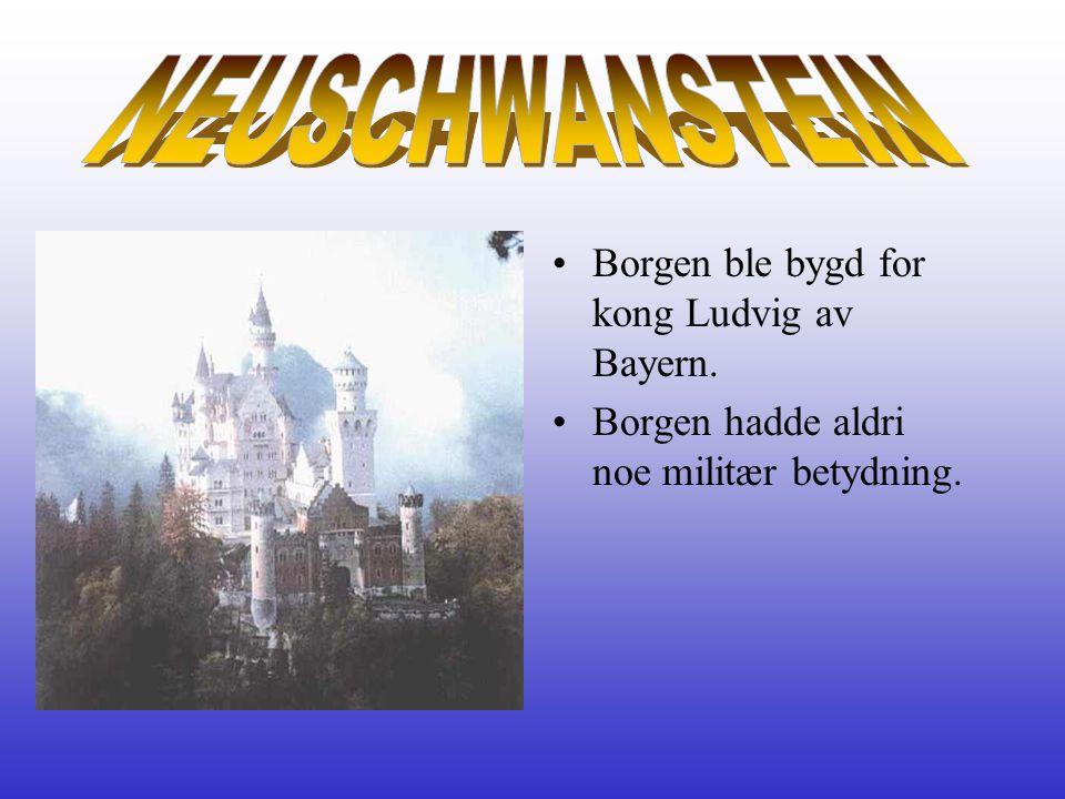 NEUSCHWANSTEIN Borgen ble bygd for kong Ludvig av Bayern.