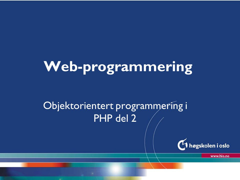 Objektorientert programmering i PHP del 2