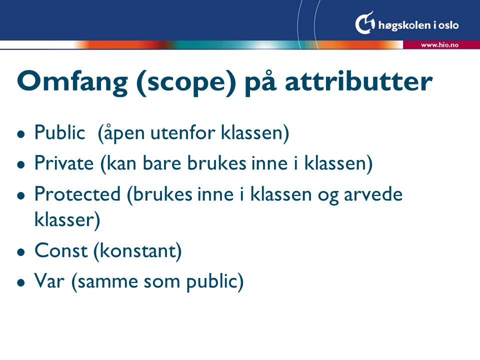 Omfang (scope) på attributter