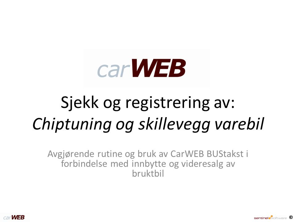 Sjekk og registrering av: Chiptuning og skillevegg varebil