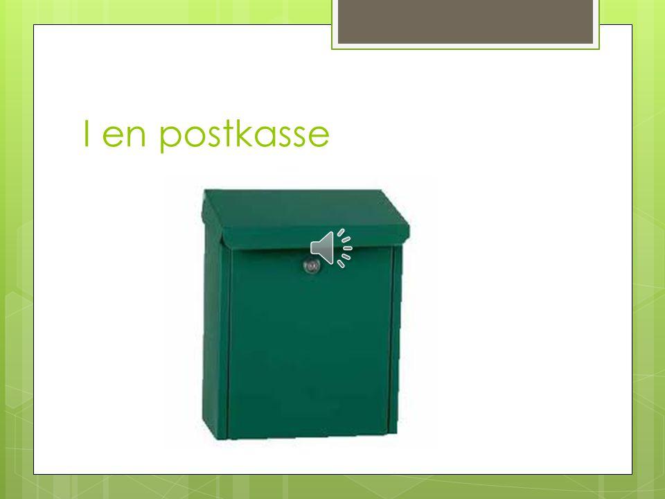 I en postkasse