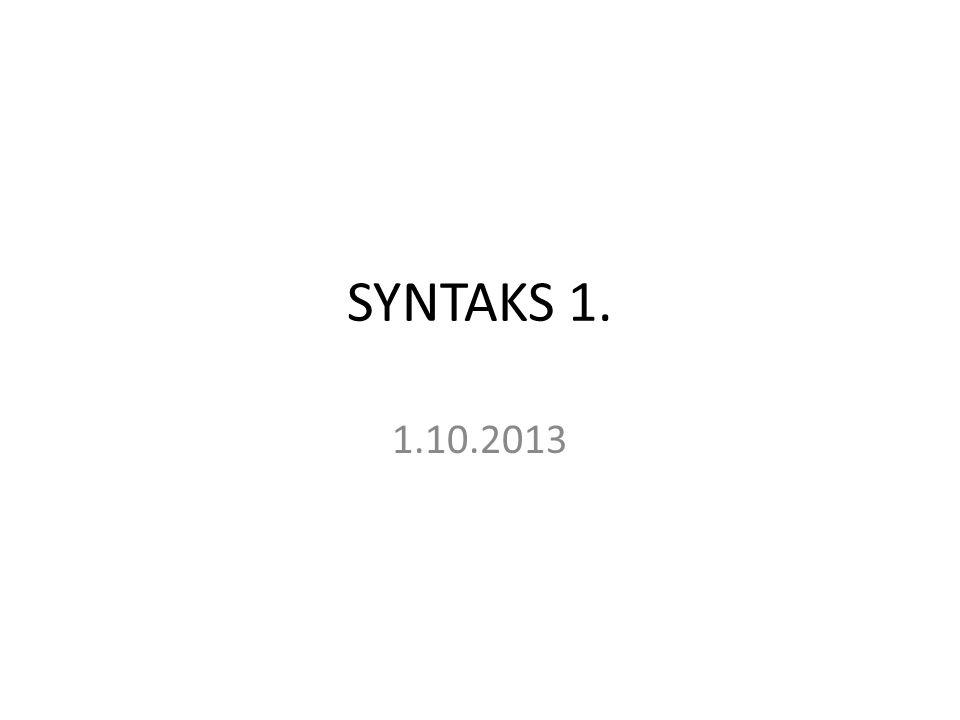 SYNTAKS 1. 1.10.2013