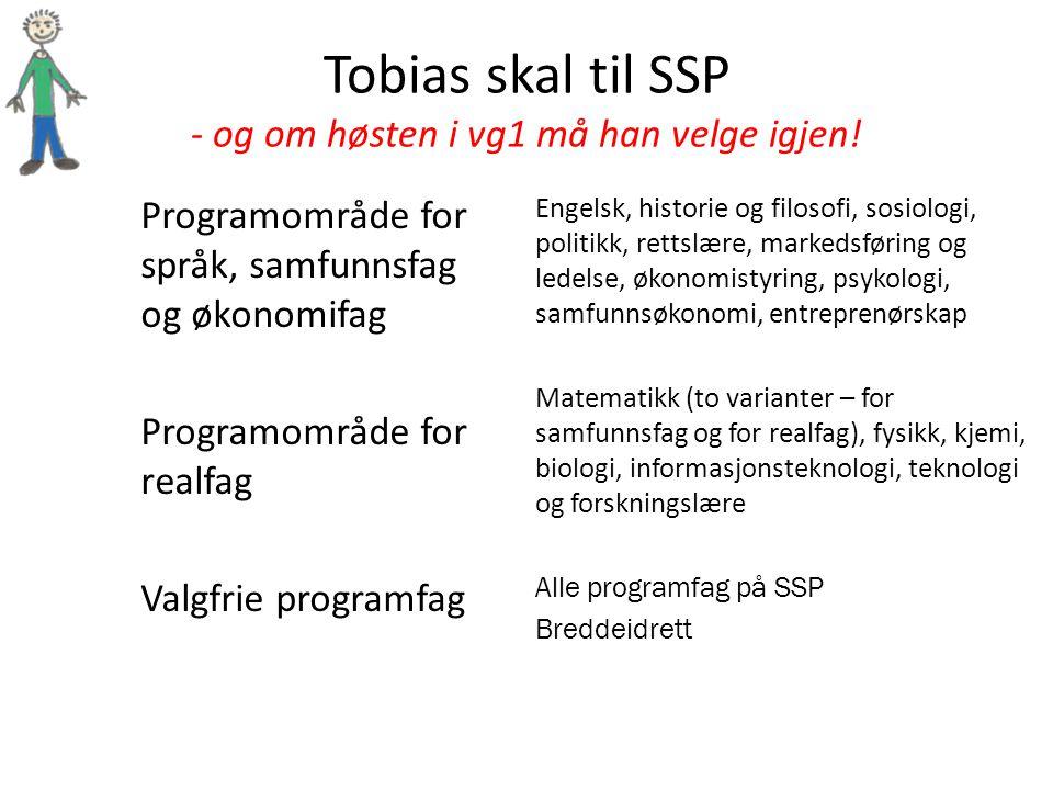 Tobias skal til SSP - og om høsten i vg1 må han velge igjen!