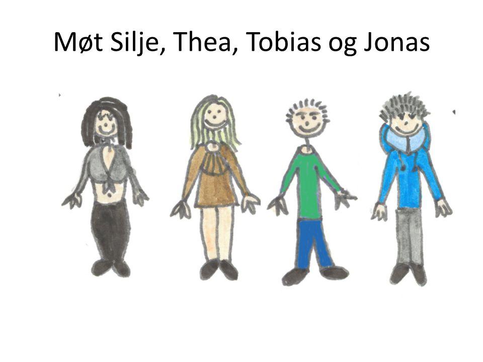 Møt Silje, Thea, Tobias og Jonas