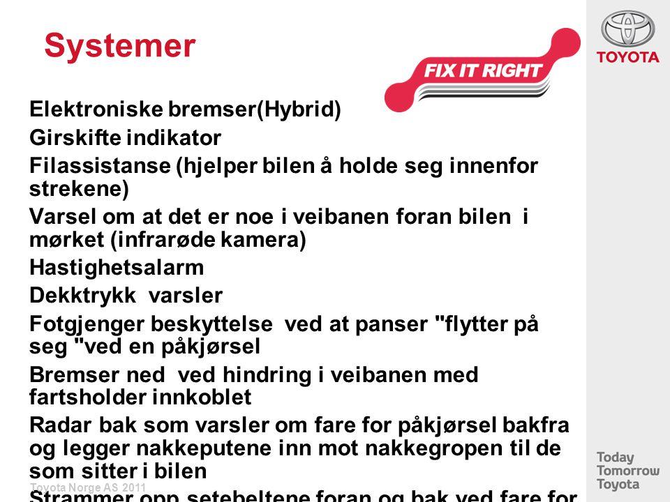 Systemer Elektroniske bremser(Hybrid) Girskifte indikator