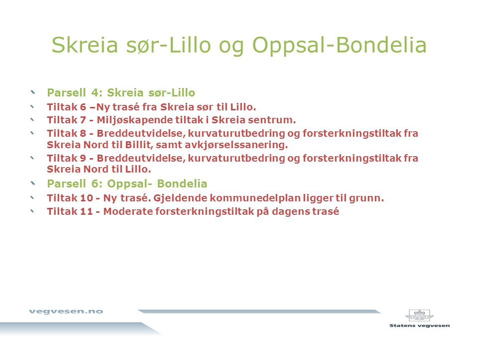 Skreia sør-Lillo og Oppsal-Bondelia