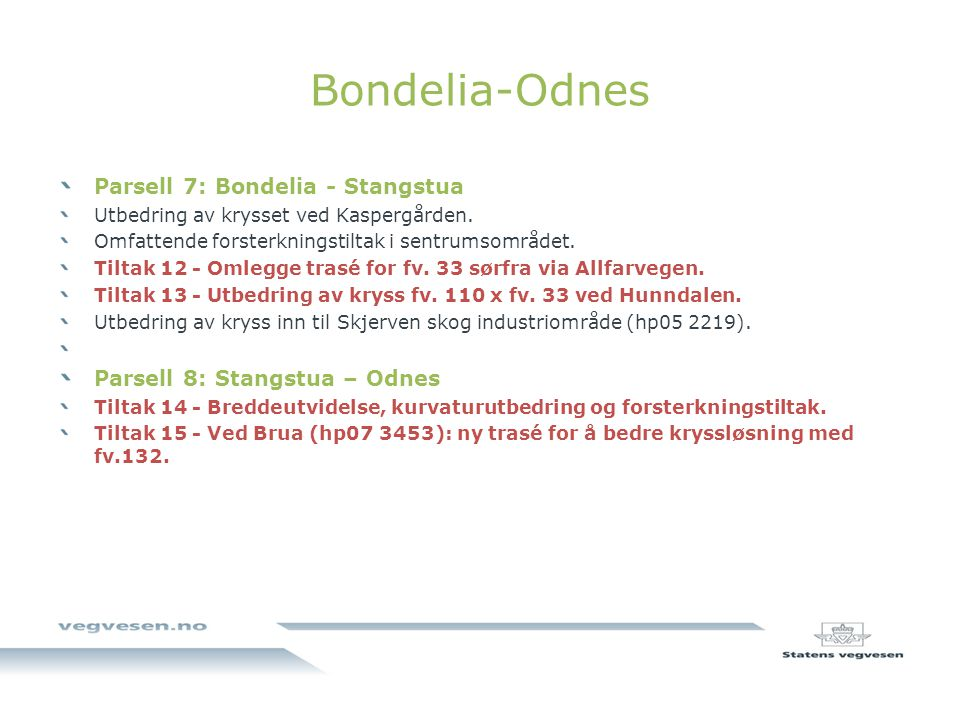 Bondelia-Odnes Parsell 7: Bondelia - Stangstua