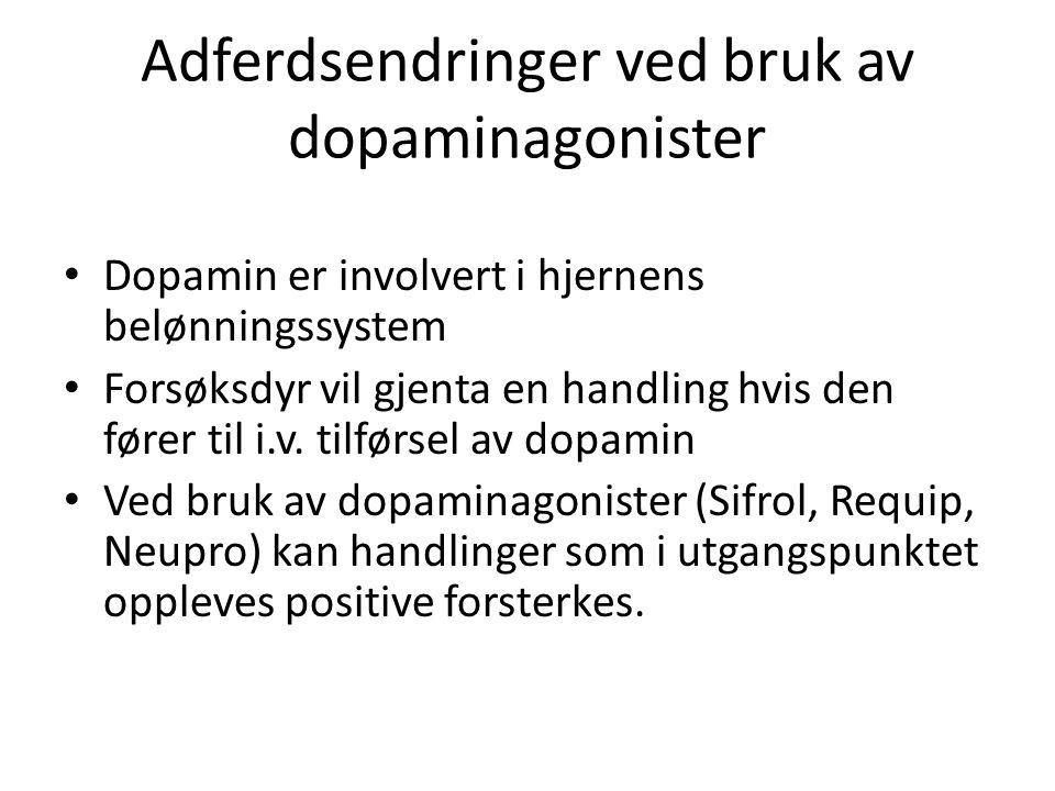 Adferdsendringer ved bruk av dopaminagonister