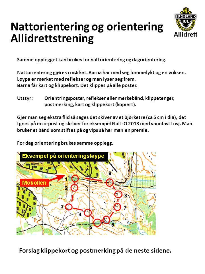 Nattorientering og orientering Allidrettstrening