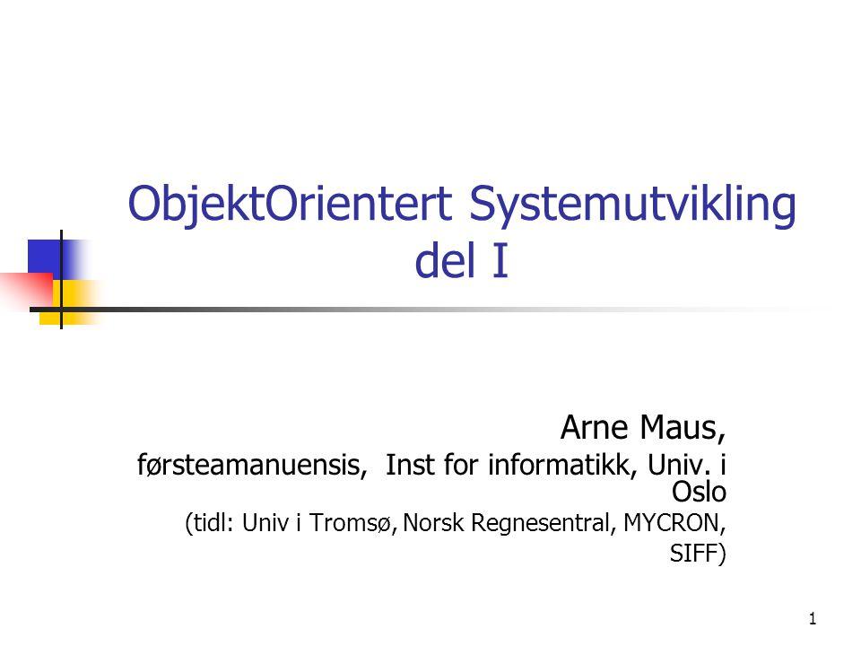 ObjektOrientert Systemutvikling del I