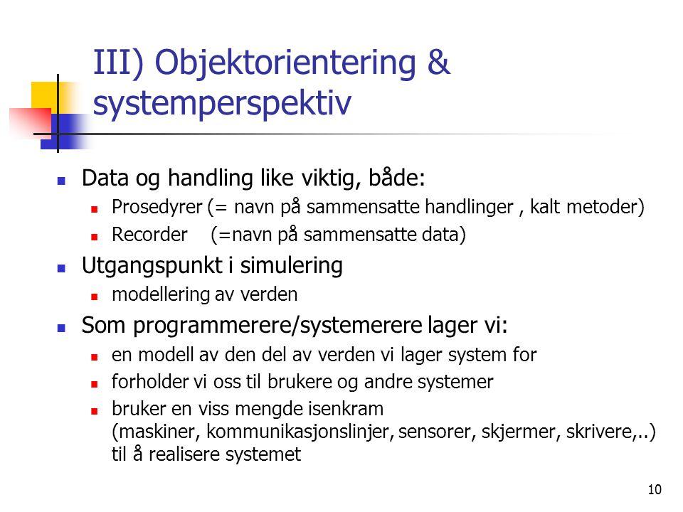 III) Objektorientering & systemperspektiv