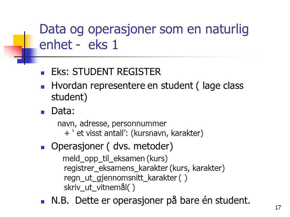 Data og operasjoner som en naturlig enhet - eks 1