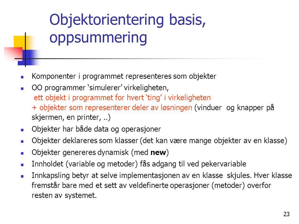 Objektorientering basis, oppsummering