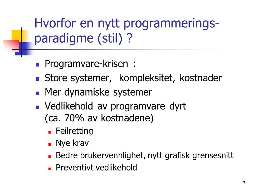 Hvorfor en nytt programmerings-paradigme (stil)