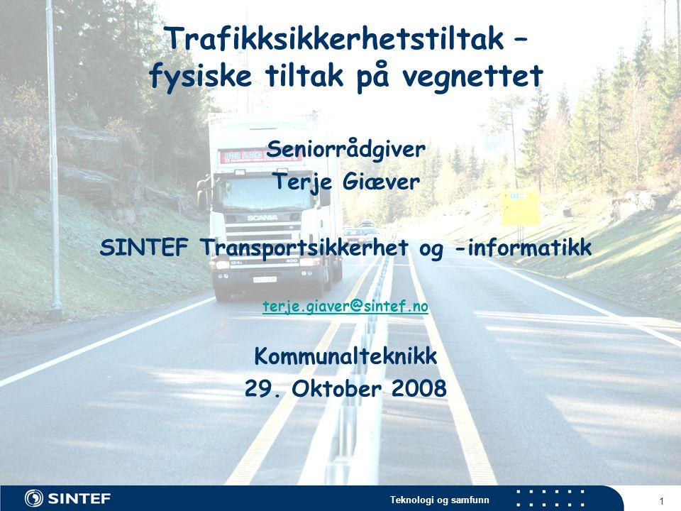 Trafikksikkerhetstiltak – fysiske tiltak på vegnettet