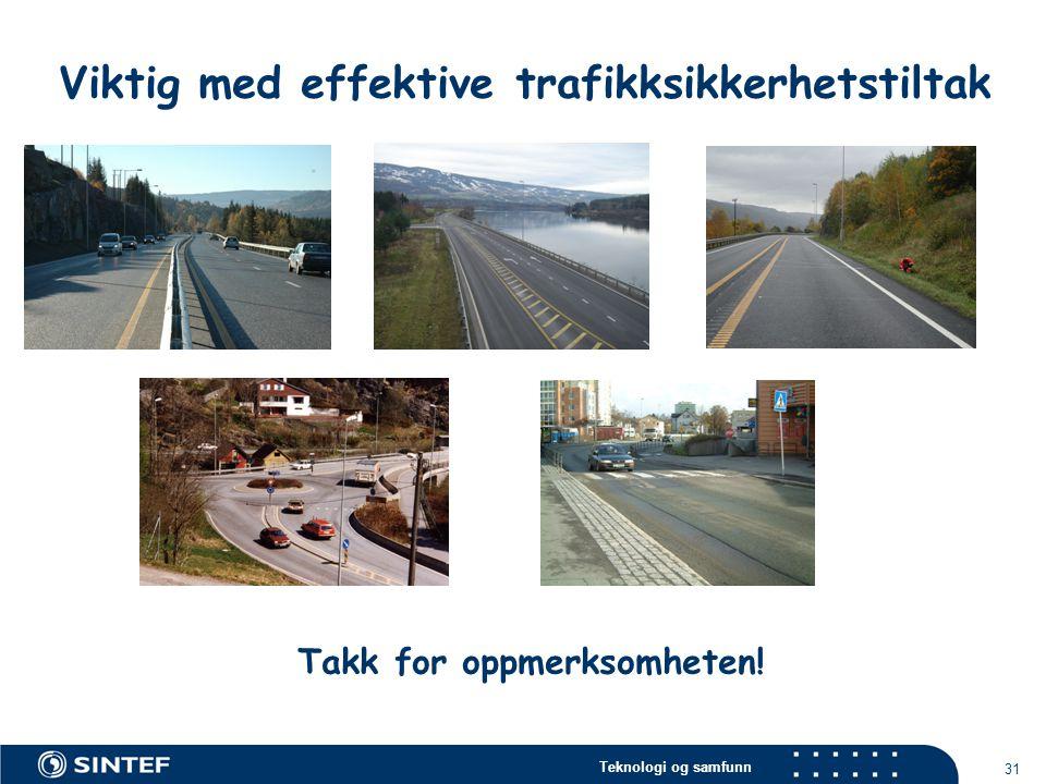 Viktig med effektive trafikksikkerhetstiltak