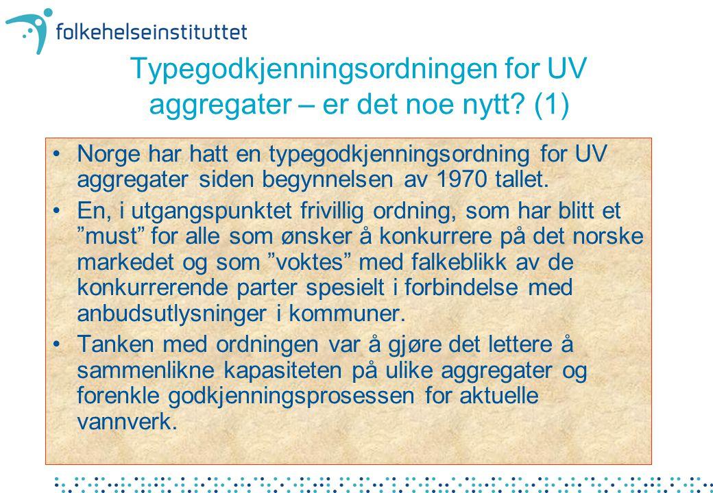 Typegodkjenningsordningen for UV aggregater – er det noe nytt (1)