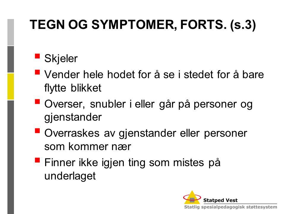 TEGN OG SYMPTOMER, FORTS. (s.3)