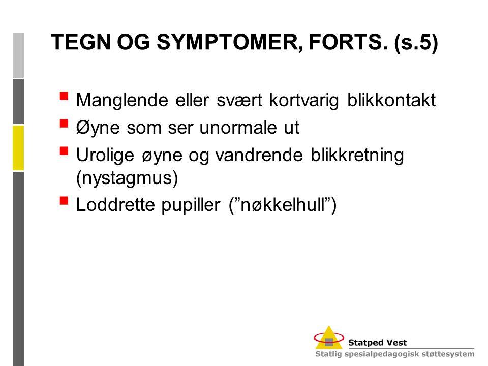 TEGN OG SYMPTOMER, FORTS. (s.5)