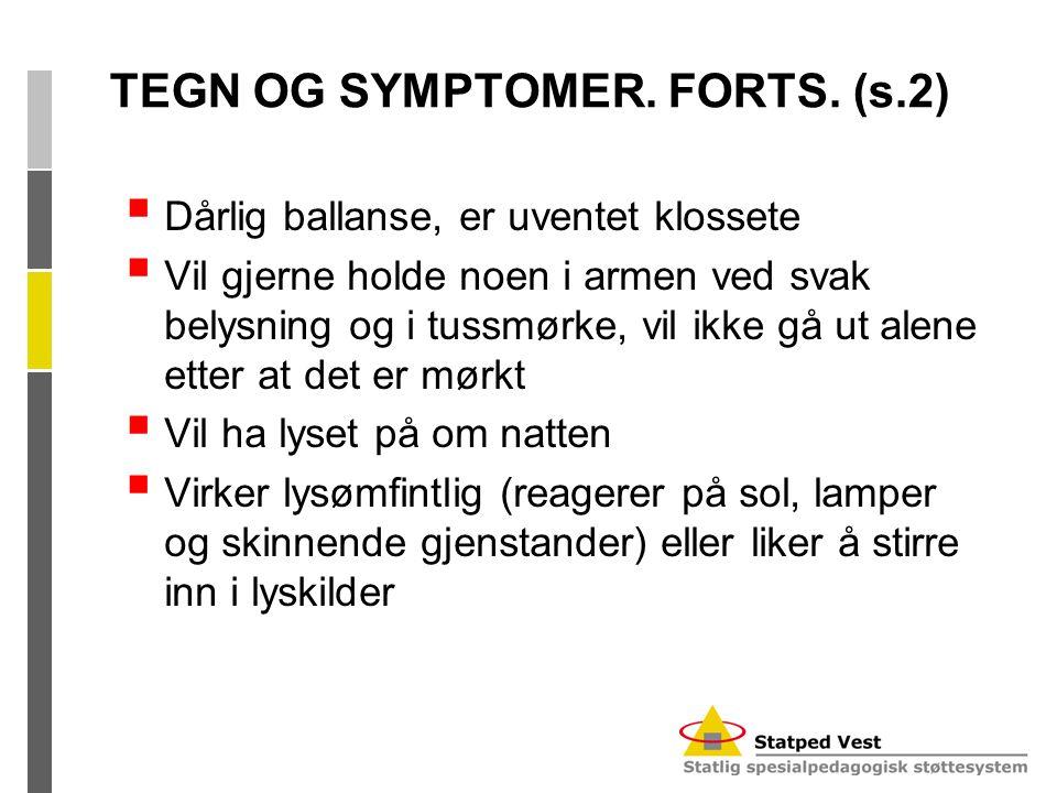 TEGN OG SYMPTOMER. FORTS. (s.2)