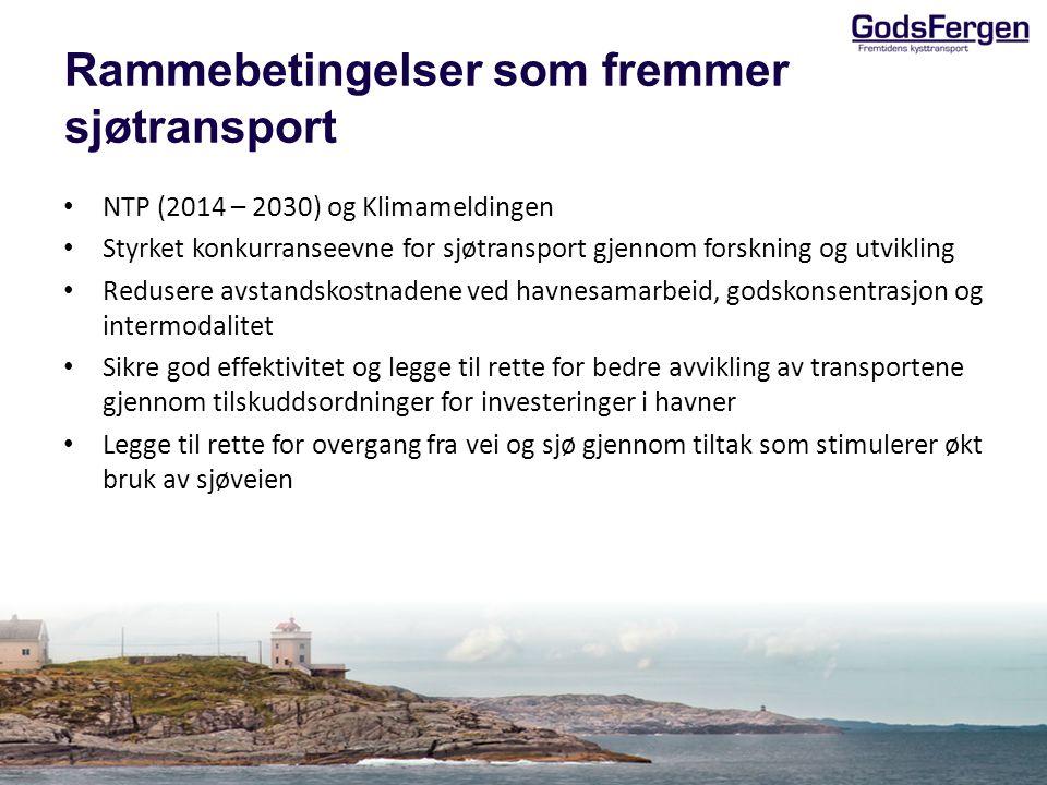 Rammebetingelser som fremmer sjøtransport