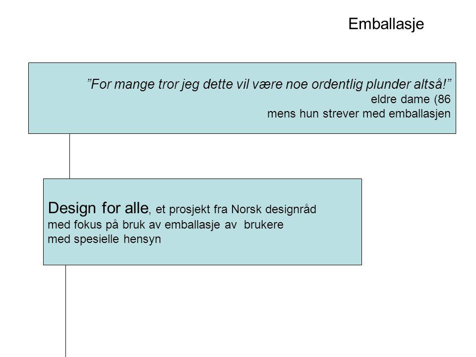 Design for alle, et prosjekt fra Norsk designråd