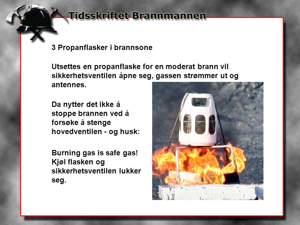 3 Propanflasker i brannsone