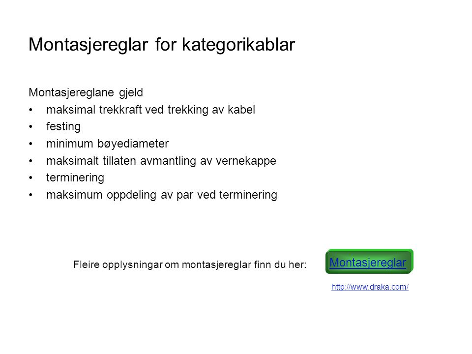 Montasjereglar for kategorikablar