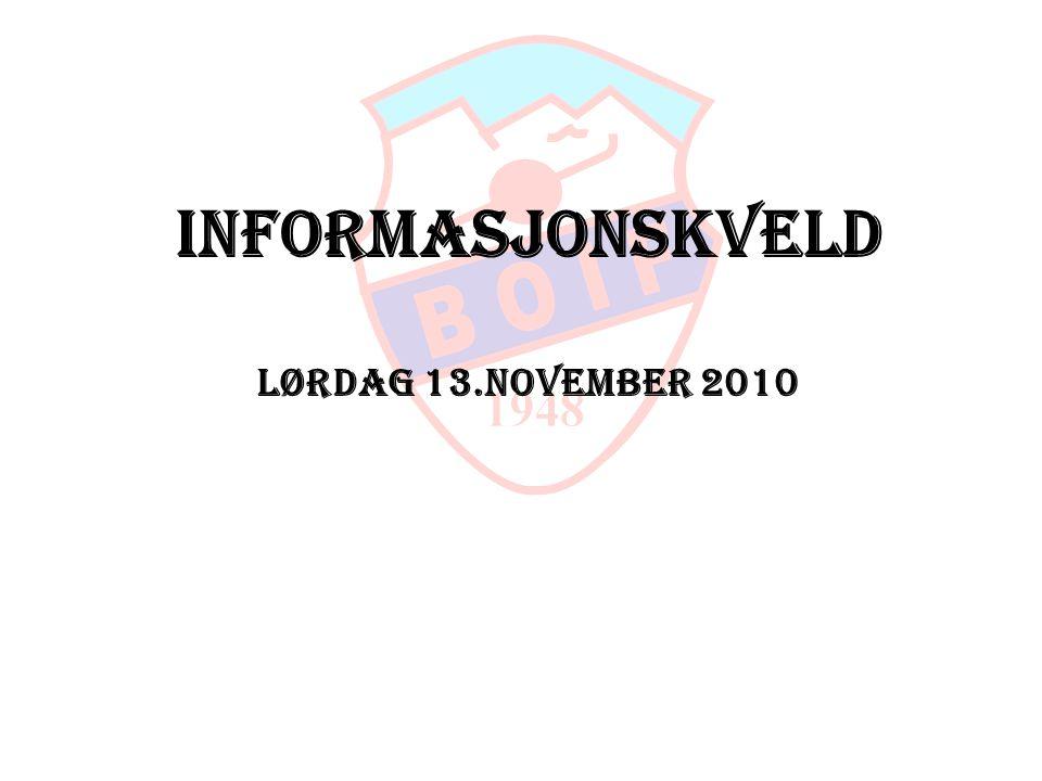 Informasjonskveld Lørdag 13.november 2010