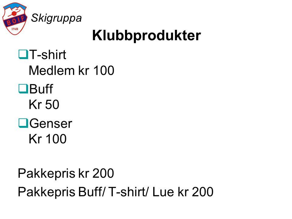 Klubbprodukter T-shirt Medlem kr 100 Buff Kr 50 Genser Kr 100