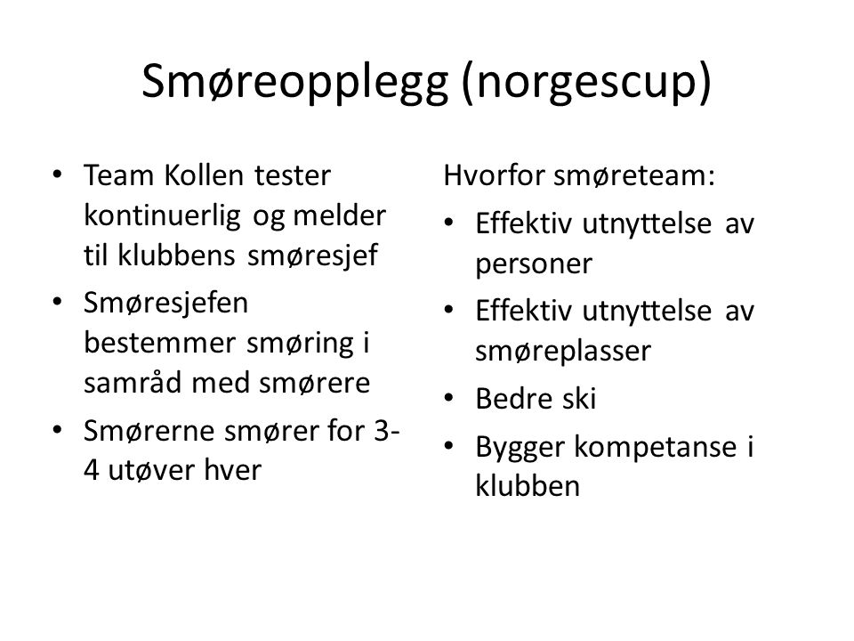 Smøreopplegg (norgescup)