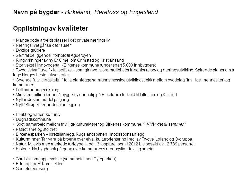Navn på bygder - Birkeland, Herefoss og Engesland