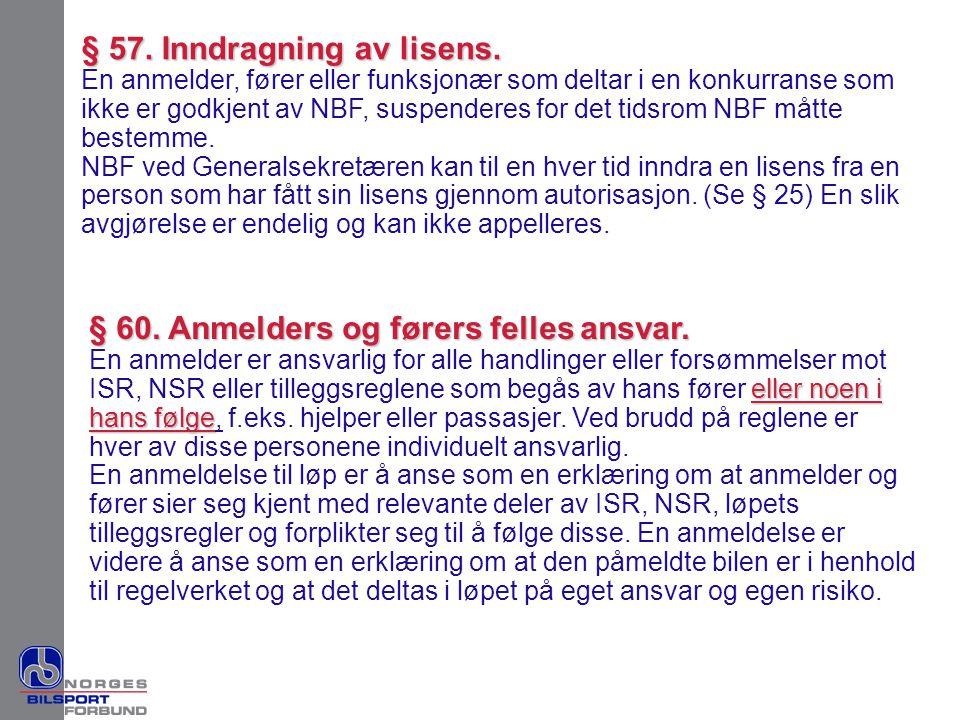 § 57. Inndragning av lisens.