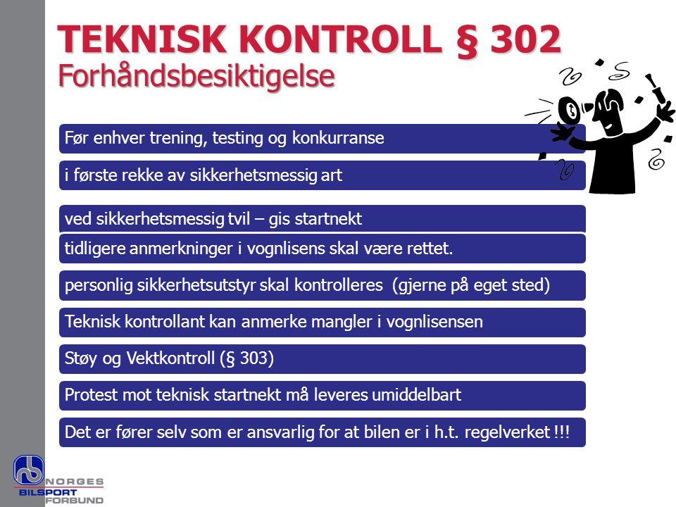 TEKNISK KONTROLL § 302 Forhåndsbesiktigelse